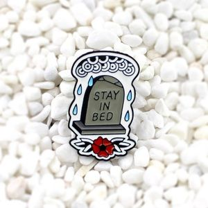 Jewelry - Stay In Bed Enamel Pin
